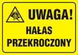 Uwaga ! Hałas przekroczony - znak informacyjny - PA047 - Bezpieczeństwo w szkole