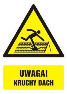 Uwaga! Kruchy dach - znak bhp ostrzegający, informujący - GF018