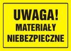 Uwaga! Materiały niebezpieczne - znak, tablica budowlana - OA024