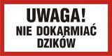 Uwaga nie dokarmiać dzików - znak informacyjny - PA045 - Oznakowanie w lesie