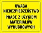 Uwaga niebezpieczeństwo prace z użyciem materiałów wybuchowych - znak, tablica budowlana - OA095