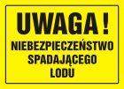Uwaga! Niebezpieczeństwo spadającego lodu - znak, tablica budowlana - OA086