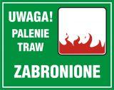 Uwaga! Palenie traw zabronione - znak, lasy - OB041 - Oznakowanie w lesie