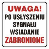 Uwaga! Po usłyszeniu sygnału wsiadanie zabronione - znak, naklejka kolejowa - SD013 - Znaki do pociągów – oznakowanie stosowane w wagonach pasażerskich