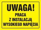 Uwaga! Praca z instalacją wysokiego napięcia - znak, tablica budowlana - OA081