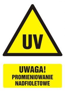 Uwaga ! Promieniowanie nadfioletowe - znak bhp ostrzegający, informujący - GF048