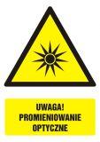 Uwaga! Promieniowanie optyczne - znak bhp ostrzegający, informujący - GF063 - Ostrzegawcze znaki BHP a zagrożenia w miejscu pracy