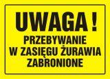 Uwaga! Przebywanie w zasięgu żurawia zabronione - znak, tablica budowlana - OA019 - BHP na budowie – przygotowanie do robót budowlanych