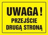 Uwaga! Przejście drugą stroną - znak, tablica budowlana - OA003 - Urządzenia BRD do zabezpieczania robót drogowych