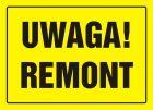 Uwaga! Remont - znak, tablica budowlana - OA010
