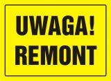 Uwaga! Remont - znak, tablica budowlana - OA010 - Jaka tablica informacyjna na budowę?
