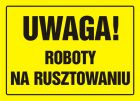 Uwaga! Roboty na rusztowaniu - znak, tablica budowlana - OA016