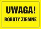 Uwaga! Roboty ziemne - znak, tablica budowlana - OA008