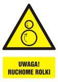 Uwaga! Ruchome rolki - znak bhp ostrzegający, informujący - GF062 - Obsługa maszyn i innych urządzeń technicznych