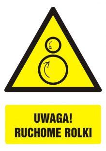 Uwaga! Ruchome rolki - znak bhp ostrzegający, informujący - GF062