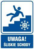 Uwaga! Śliskie schody - znak informacyjny - RB020 - Przepisy dotyczące pomieszczeń pracy
