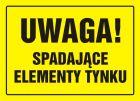 Uwaga! Spadające elementy tynku - znak, tablica budowlana - OA030