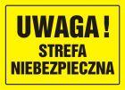 Uwaga! Strefa niebezpieczna - znak, tablica budowlana - OA027