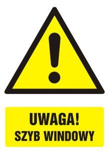Uwaga! szyb windowy - znak bhp ostrzegający, informujący - GF003