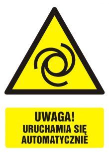 Uwaga! Uruchamia się automatycznie - znak bhp ostrzegający, informujący - GF037
