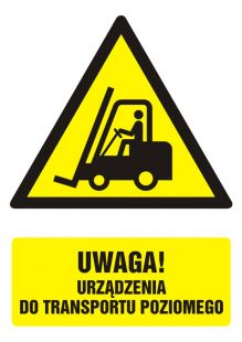 Uwaga! urządzenie do transportu poziomego - znak bhp ostrzegający, informujący - GF014