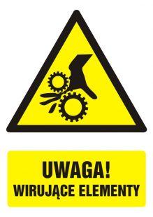 Uwaga ! Wirujące elementy 1 - znak bhp ostrzegający, informujący - GF043
