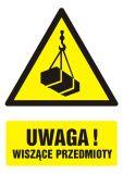 Uwaga! wiszące przedmioty - znak bhp ostrzegający, informujący - GF013 - Znaki BHP w miejscu pracy (norma PN-93/N-01256/03)