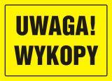 Uwaga! Wykopy - znak, tablica budowlana - OA005 - BHP na budowie – przygotowanie do robót budowlanych