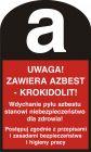 Uwaga! Zawiera azbest - krokidolit! - znak bezpieczeństwa, ostrzegający, informujący - LD001