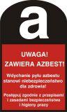 Uwaga! Zawiera azbest! - znak bezpieczeństwa, ostrzegający, informujący - LD003 - Substancje chemiczne – oznakowanie