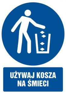 Używaj kosza na śmieci - znak bhp nakazujący, informujący - GL057