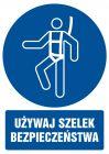 Używaj szelek bezpieczeństwa - znak bhp nakazujący, informujący - GL011