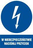 W niebezpieczeństwie naciśnij przycisk - znak sieci elektrycznych - HE011 - Znaki elektryczne nakazu