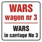 Wars w wagonie nr 3. Wars in carriage no 3 - znak, naklejka kolejowa - SD016
