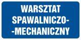 Warsztat spawalniczo-mechaniczny - znak informacyjny - PB074 - Lokal gastronomiczny – o jakich znakach należy pamiętać?