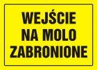 Wejście na molo zabronione - znak, tablica budowlana - OA035