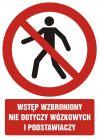 Wstęp wzbroniony. Nie dotyczy wózkowych i podstawiaczy - znak bhp zakazujący, informujący - GC008
