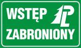Wstęp zabroniony - znak, lasy - OB024 - Nieupoważnionym wstęp wzbroniony: co oznaczają znaki, tabliczki i gdzie je kupić?