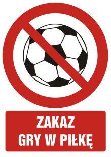 Zakaz gry w piłkę - znak bhp zakazujący - GC065