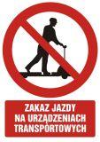Zakaz jazdy na urządzeniach transportowych - znak bhp zakazujący - GC023 - Transport wewnętrzny – BHP