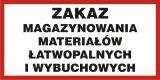 Zakaz magazynowania materiałów łatwopalnych i wybuchowych - znak informacyjny - PB104 - Gazy łatwopalne i gazy nietrwałe w klasyfikacji CLP