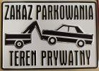 Zakaz parkowania Teren prywatny - tabliczka tłoczona aluminiowa