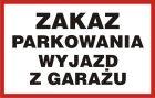 Zakaz parkowania Wyjazd z garażu - znak tabliczka PCV - SA023