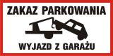 Zakaz parkowania - wyjazd z garażu - znak tabliczka PCV - SA036 - Garaże dla samochodów osobowych