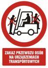 Zakaz przewozu osób na urządzeniach transportowych 1 - znak bhp zakazujący - GC024