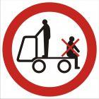 Zakaz przewozu osób na urządzeniach transportowych 2 - znak bhp zakazujący - GB018
