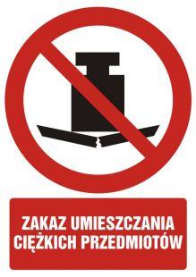 Zakaz umieszczania ciężkich przedmiotów - znak bhp zakazujący - GC079