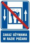 Zakaz używania dźwigu osobowego w czasie pożaru - znak informacyjny - RB500