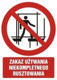 Zakaz używania niekompletnego rusztowania - znak bhp zakazujący - GC088 - Prace na rusztowaniach powyżej 2 metrów