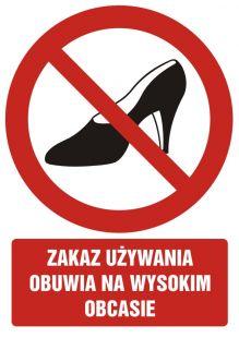Zakaz używania obuwia na wysokim obcasie - znak bhp zakazujący - GC032